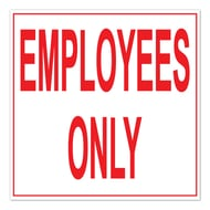 """10 1/2"""" Sq Plastic Sign - Employees Only"""