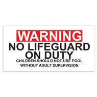 """10 1/2""""H x 21""""W Plastic Sign - No Lifeguard On Duty"""