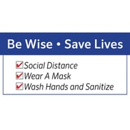 Social Distancing Plastic Sign - Be Wise Save Lives