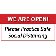 Social Distancing Plastic Sign - We Are Open/Please Practice Safe Social Distancing