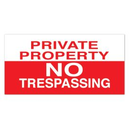 "Anova 10 1/2""H x 21""W Plastic Sign-Private Property/No Trespassing"