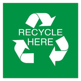 """Anova 10 1/2"""" Sq Plastic Sign-Recycle Here with Symbol"""