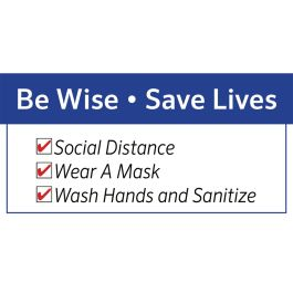 Anova Social Distancing Plastic Sign - Be Wise Save Lives