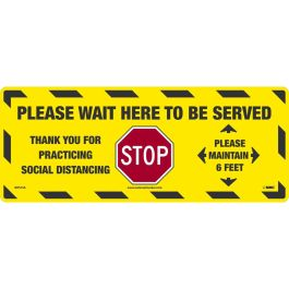 National Marker Company Adhesive-Backed Social Distancing Walk On Floor Sign - Please Wait Here to Be Served